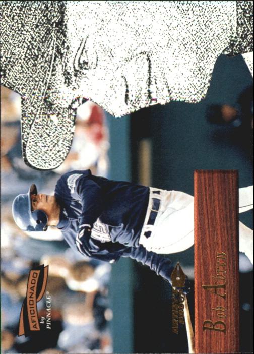 1996 Pinnacle Aficionado Artist's Proofs #171 Bob Abreu
