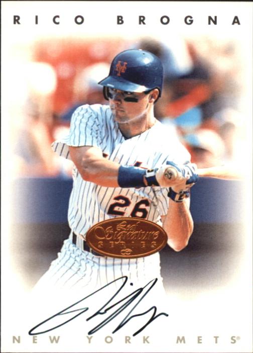 1996 Leaf Signature Autographs #35 Rico Brogna