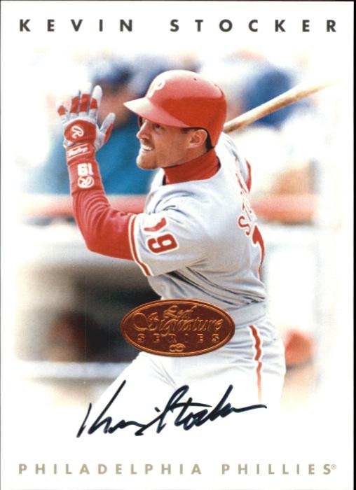 1996 Leaf Signature Autographs #216 Kevin Stocker