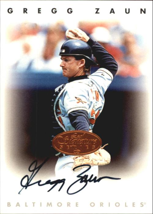 1996 Leaf Signature Autographs #252 Greg Zaun