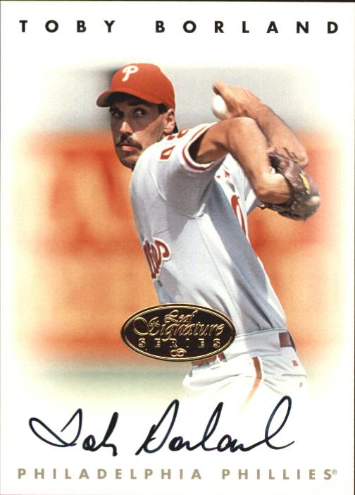 1996 Leaf Signature Autographs Gold #30 Toby Borland