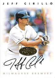 1996 Leaf Signature Autographs Gold #45 Jeff Cirillo