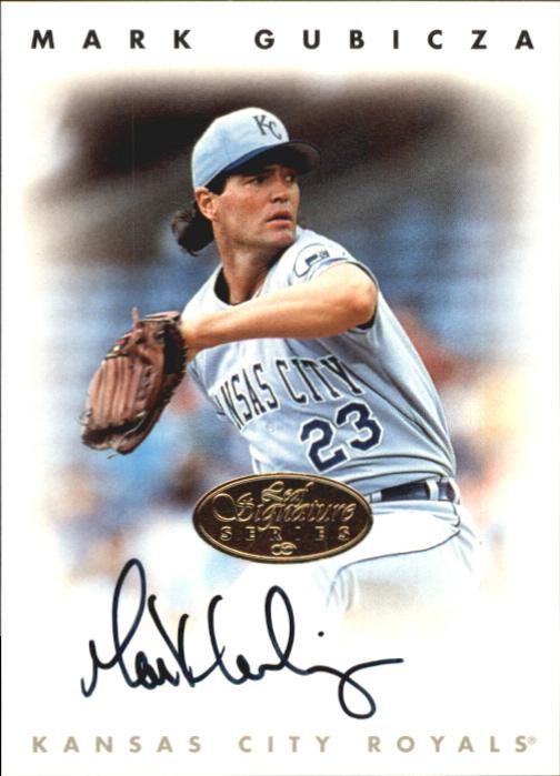 1996 Leaf Signature Autographs Gold #87 Mark Gubicza