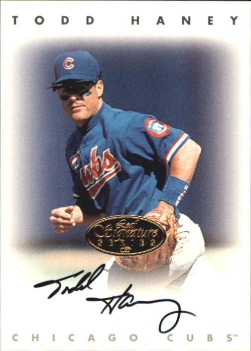 1996 Leaf Signature Autographs Gold #94 Todd Haney