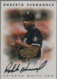 1996 Leaf Signature Autographs Gold #100 Roberto Hernandez