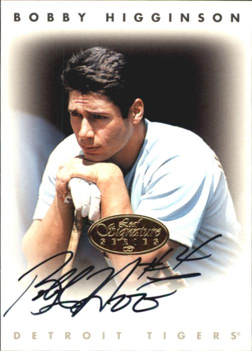 1996 Leaf Signature Autographs Gold #101 Bobby Higginson