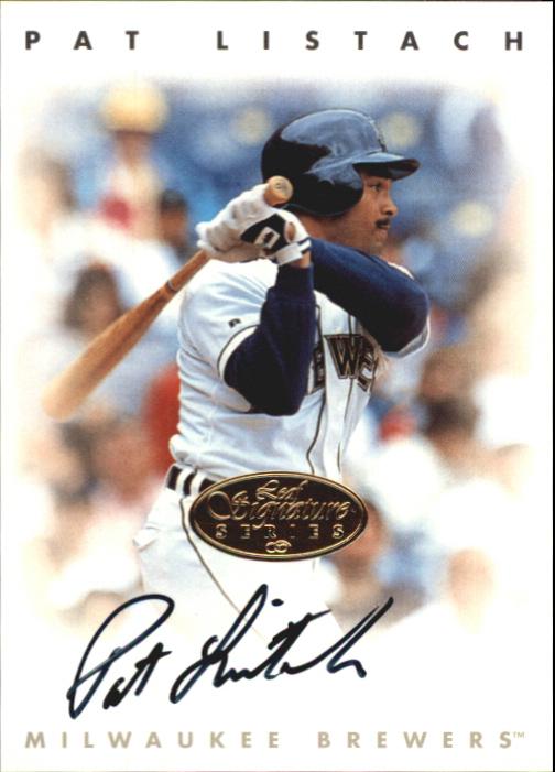 1996 Leaf Signature Autographs Gold #137 Pat Listach