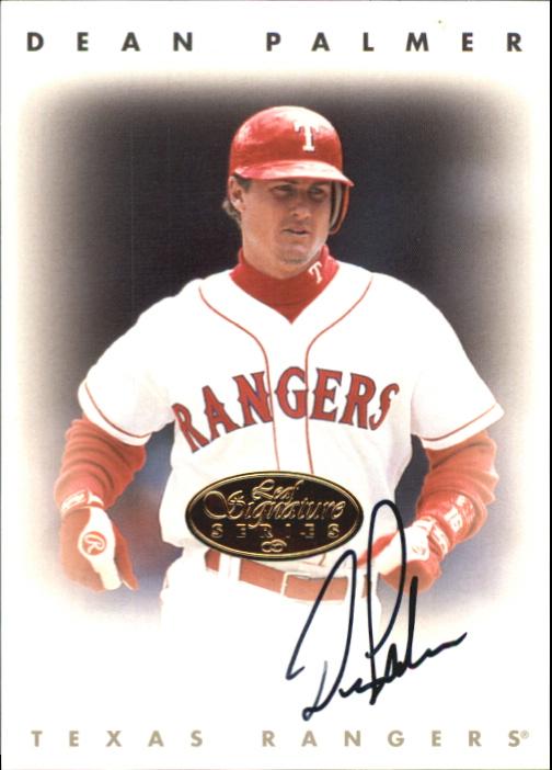 1996 Leaf Signature Autographs Gold #176 Dean Palmer