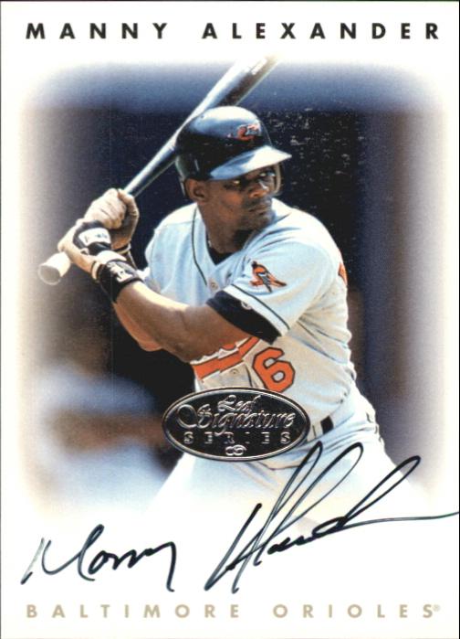 1996 Leaf Signature Autographs Silver #4 Manny Alexander