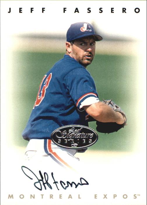1996 Leaf Signature Autographs Silver #66 Jeff Fassero