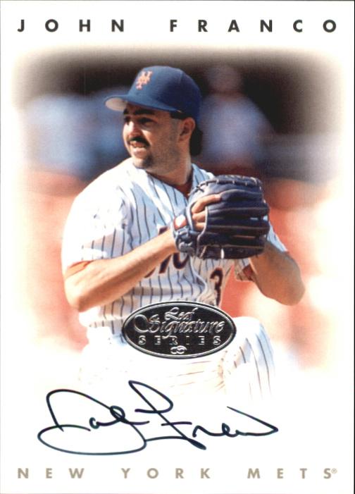 1996 Leaf Signature Autographs Silver #71 John Franco