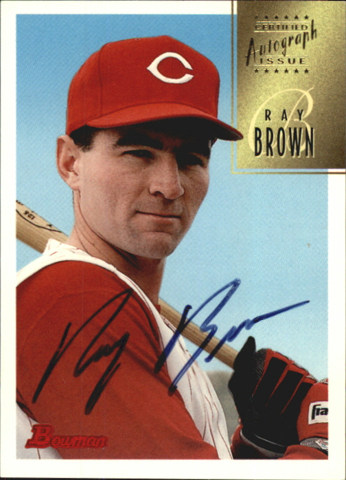 1997 Bowman Certified Black Ink Autographs #CA9 Ray Brown