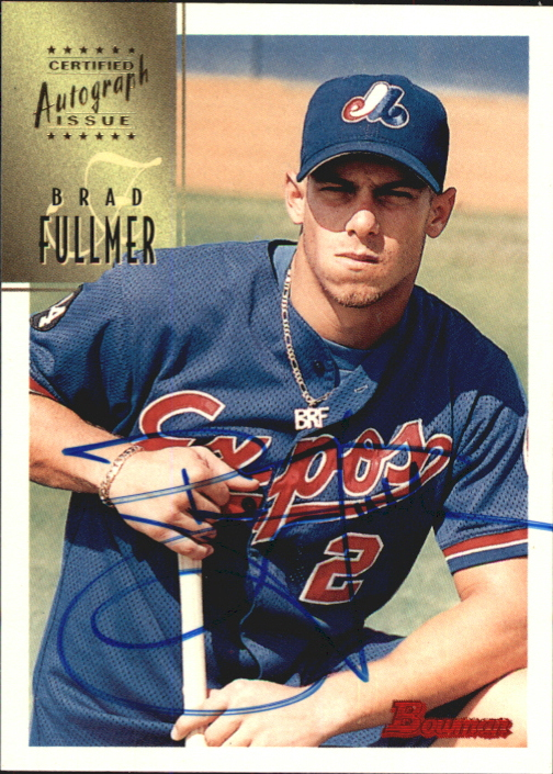 1997 Bowman Certified Blue Ink Autographs #CA27 Brad Fullmer