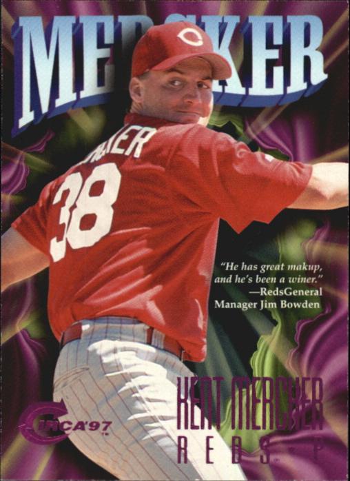 1997 Circa Rave #210 Kent Mercker