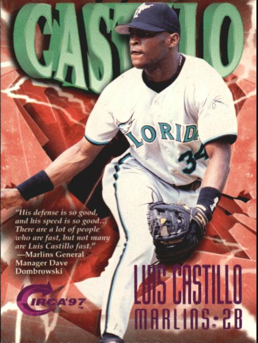1997 Circa Rave #358 Luis Castillo
