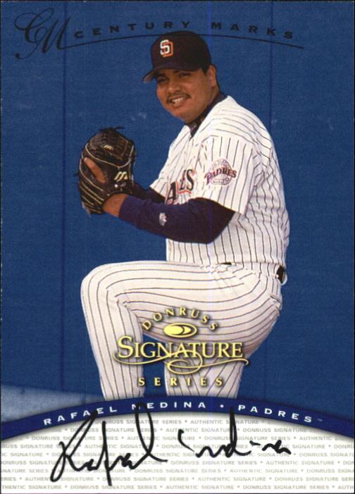 1997 Donruss Signature Autographs Century #87 Rafael Medina