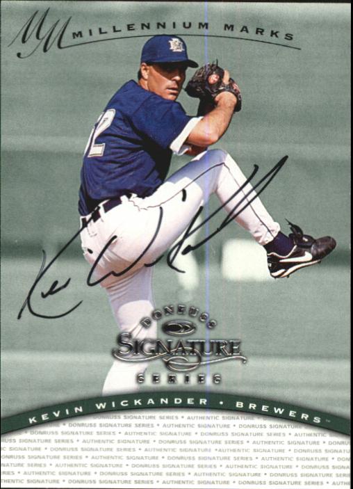 1997 Donruss Signature Autographs Millennium #133 Kevin Wickander