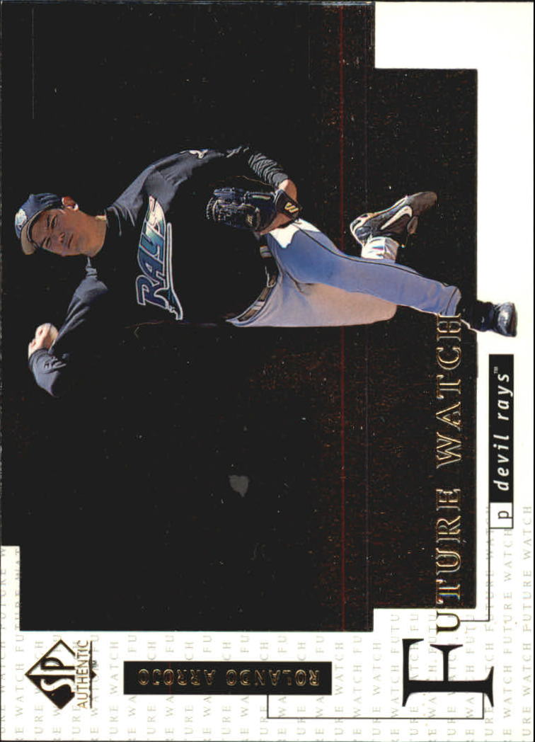 1998 SP Authentic #9 Rolando Arrojo FOIL RC