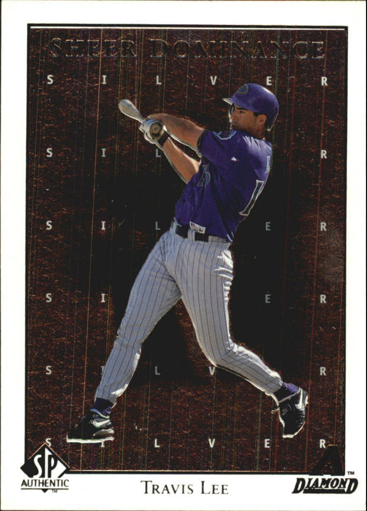 1998 SP Authentic Sheer Dominance #SD5 Travis Lee