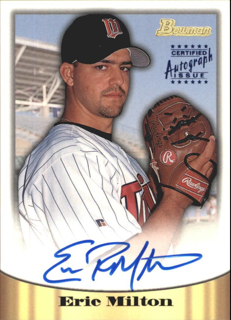 1998 Bowman Certified Blue Autographs #44 Eric Milton