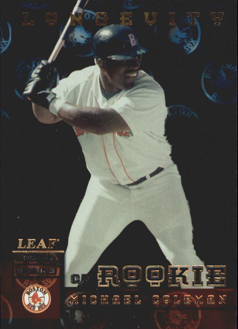 1998 Leaf Rookies and Stars Longevity #255 Michael Coleman
