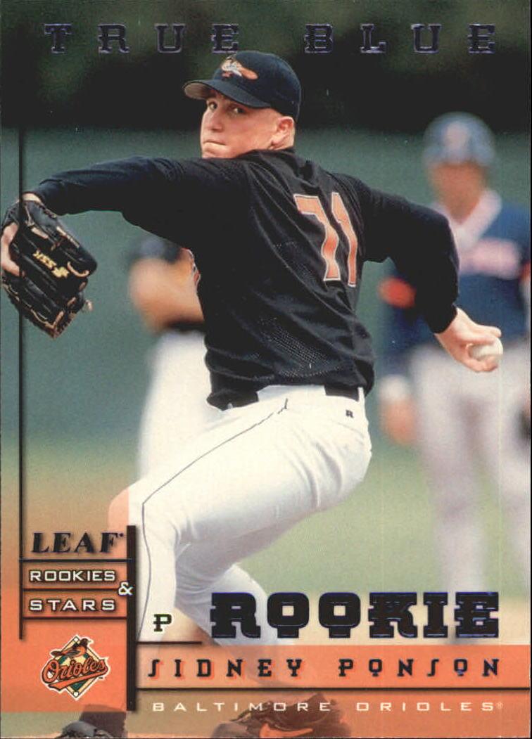 1998 Leaf Rookies and Stars True Blue #250 Sidney Ponson