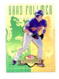 1998 Leaf Rookies and Stars Crusade Update Green #117 Brad Fullmer