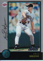 1998 Bowman Chrome #298 Eric Milton