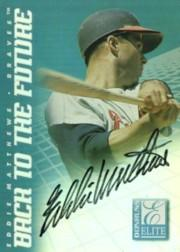 1998 Donruss Elite Back to the Future Autographs #3 Eddie Mathews/Chipper Jones