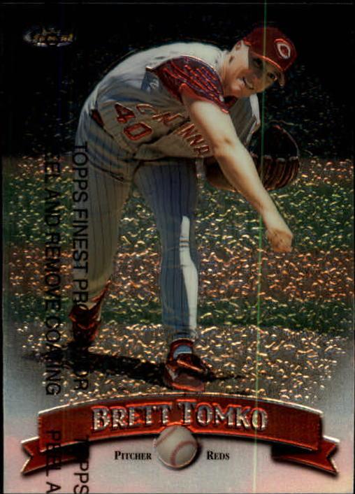 1998 Finest #57 Brett Tomko