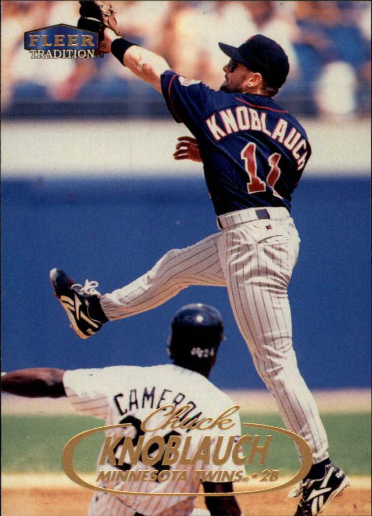 1998 Fleer Tradition #11 Chuck Knoblauch