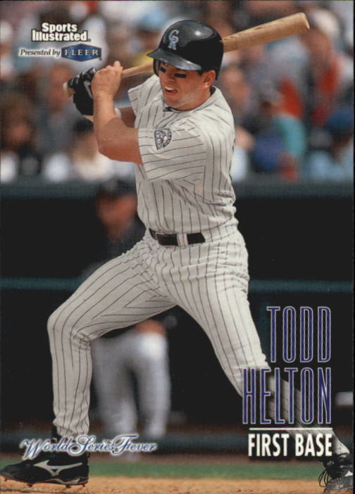 1998 Sports Illustrated World Series Fever #54 Todd Helton