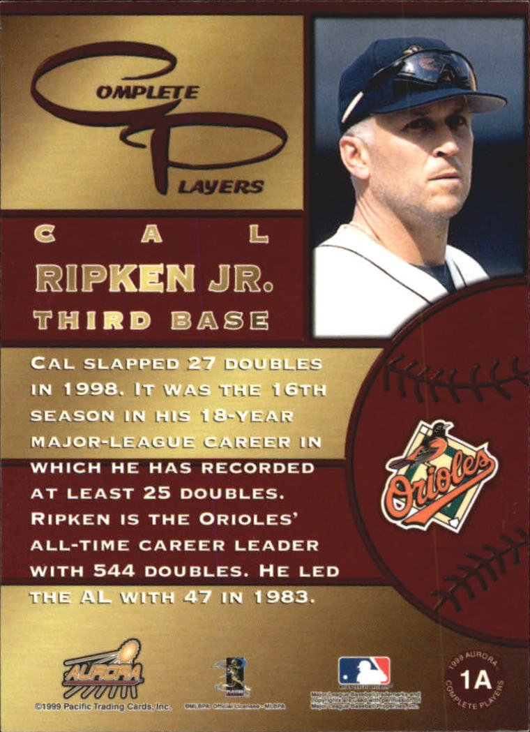 1999 Aurora Complete Players #1A Cal Ripken back image