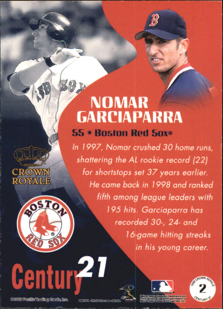 1999 Crown Royale Century 21 #2 Nomar Garciaparra back image