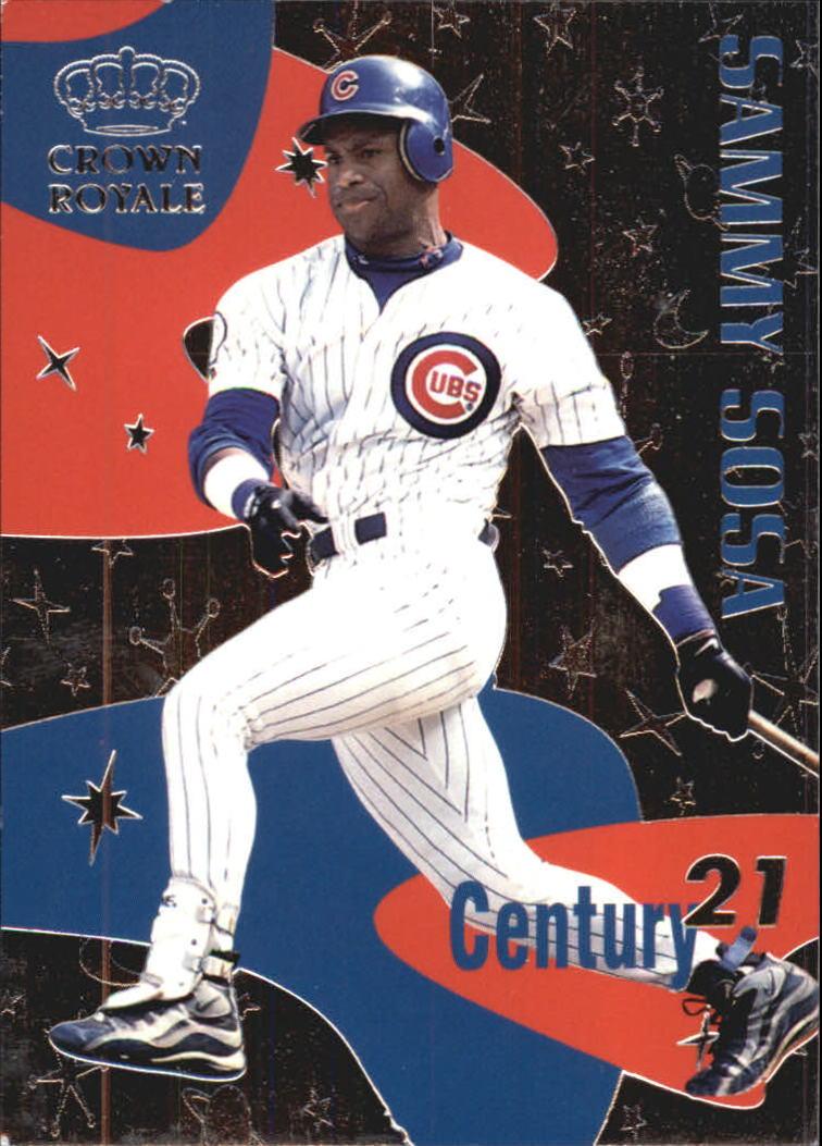 1999 Crown Royale Century 21 #3 Sammy Sosa