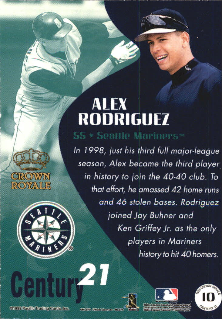 1999 Crown Royale Century 21 #10 Alex Rodriguez back image