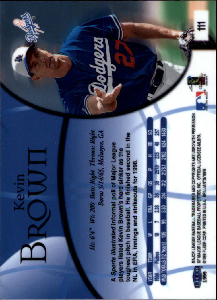 1999 Fleer Brilliants #111 Kevin Brown back image