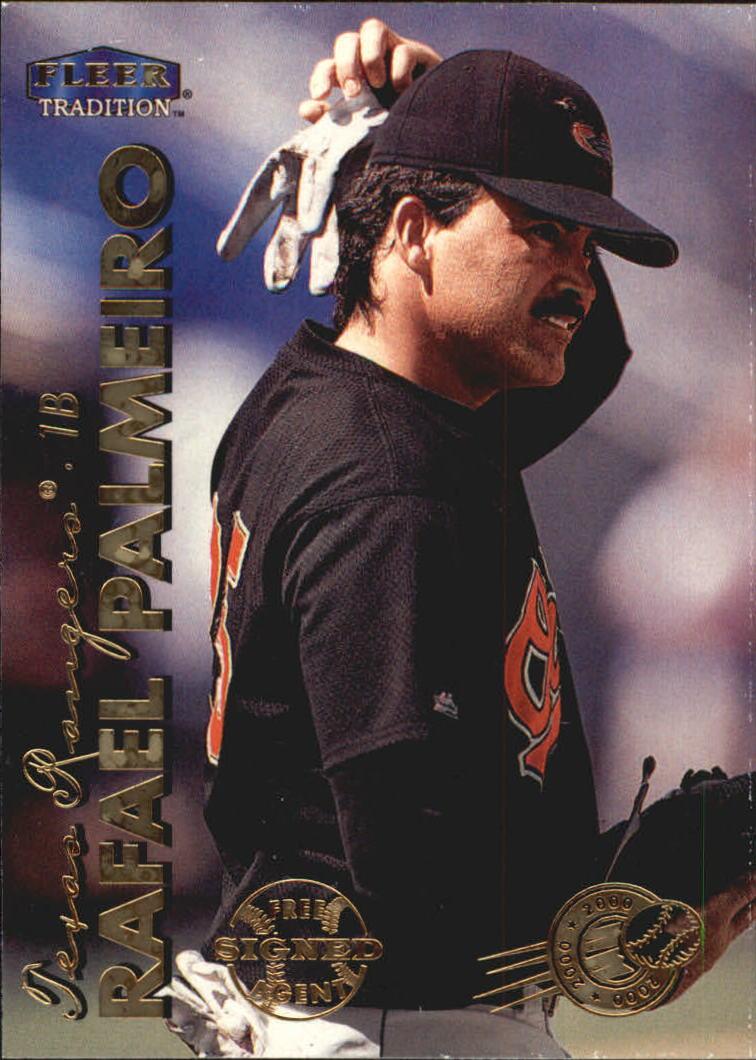 1999 Fleer Tradition Millenium #18 Rafael Palmeiro