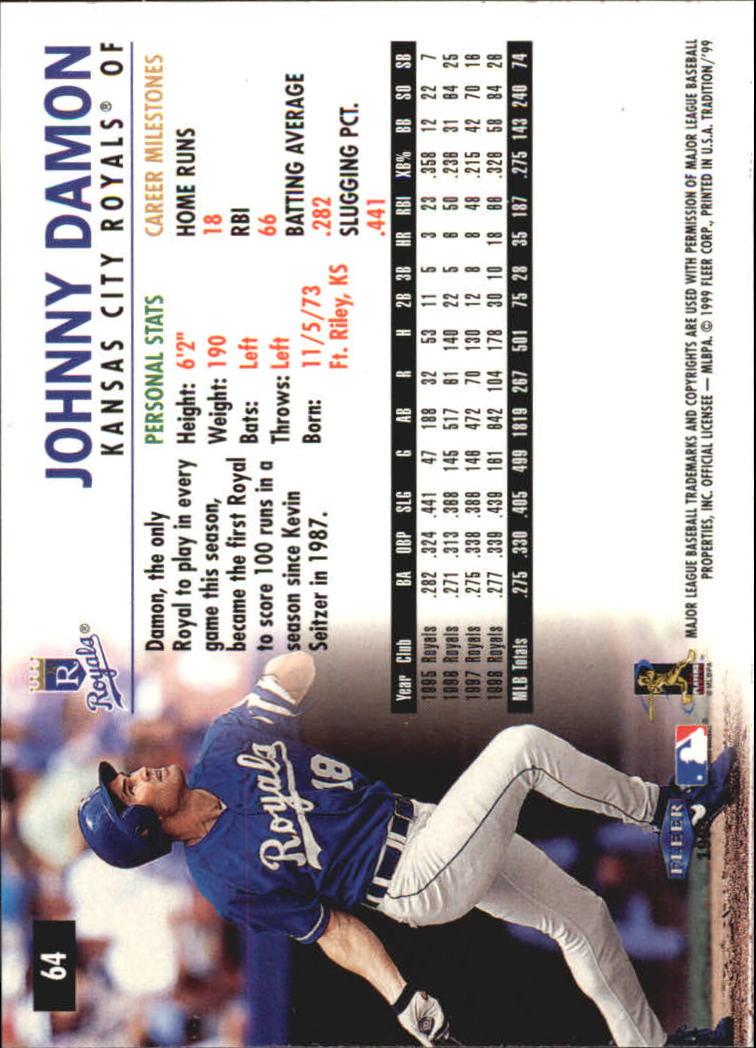 1999 Fleer Tradition Millenium #64 Johnny Damon back image