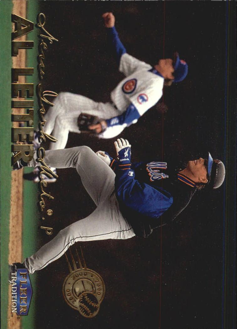 1999 Fleer Tradition Millenium #132 Al Leiter