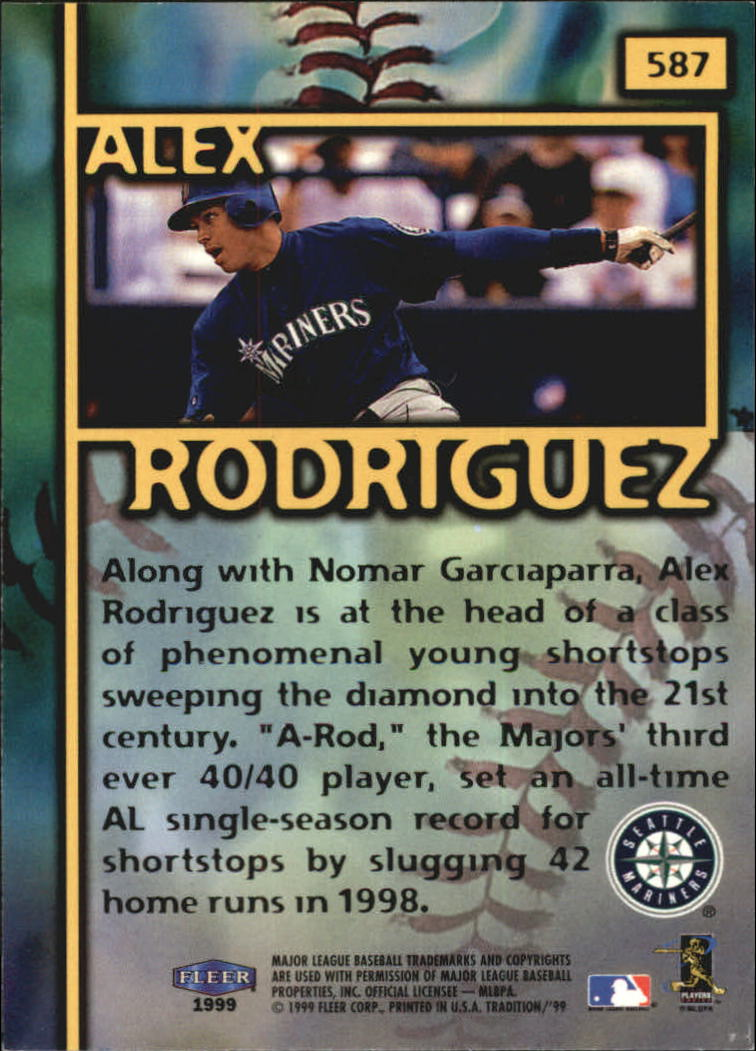 1999 Fleer Tradition Millenium #587 Alex Rodriguez FF back image