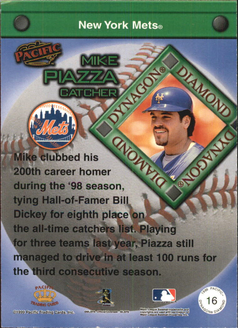 1999 Pacific Dynagon Diamond #16 Mike Piazza back image