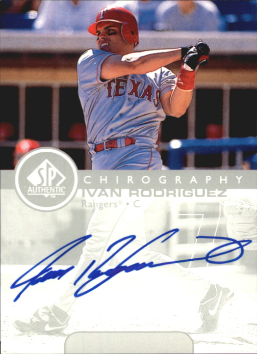 1999 SP Authentic Chirography #IR Ivan Rodriguez