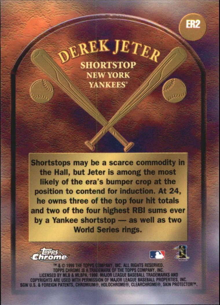 1999 Topps Chrome Early Road to the Hall #ER2 Derek Jeter back image