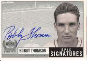 1999 Upper Deck Century Legends Epic Signatures #BT Bobby Thomson