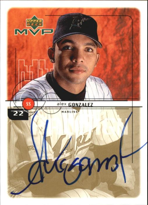 1999 Upper Deck MVP ProSign #AG Alex Gonzalez