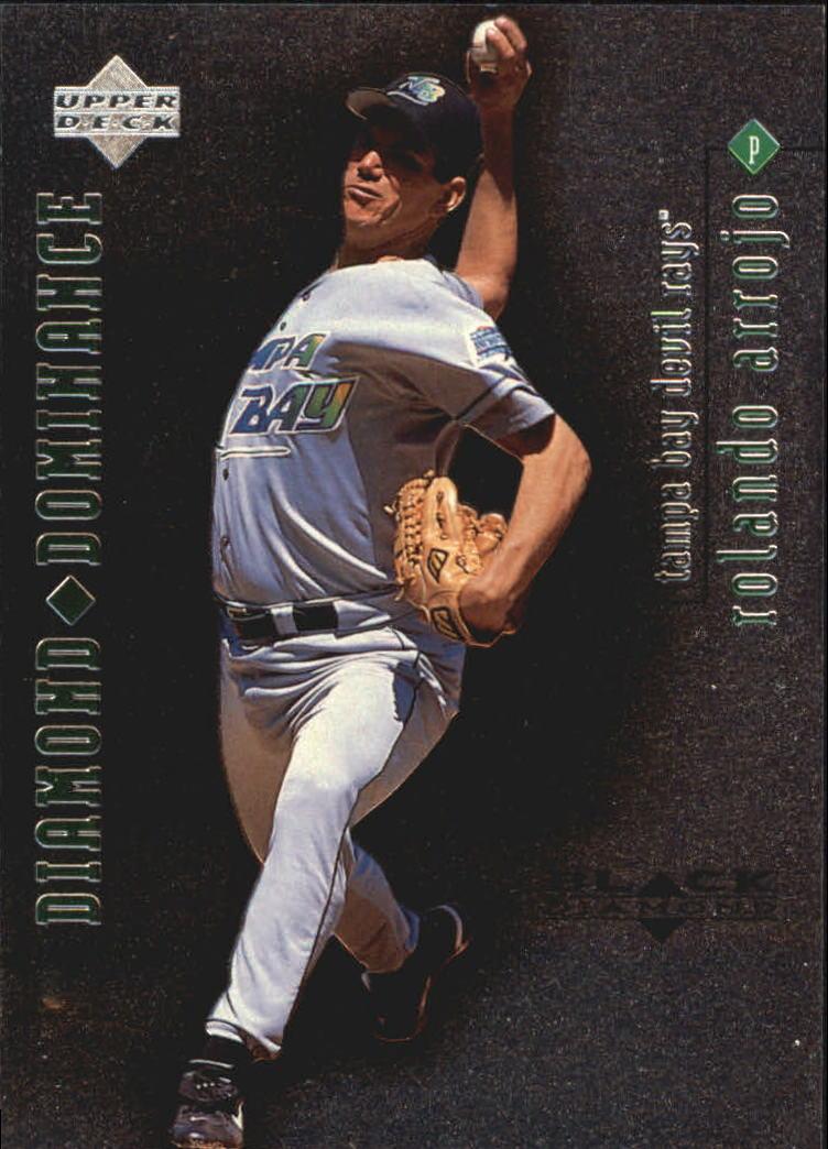 1999 Black Diamond Dominance #D9 Rolando Arrojo