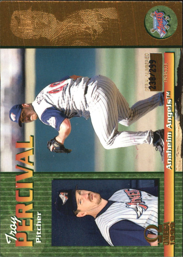1999 Pacific Omega Gold #6 Troy Percival