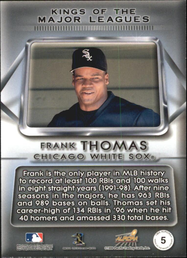 1999 Aurora Kings of the Major Leagues #5 Frank Thomas back image