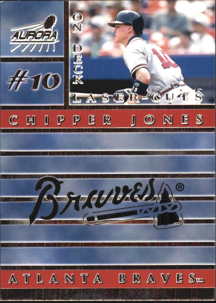 1999 Aurora On Deck Laser-Cuts #1 Chipper Jones